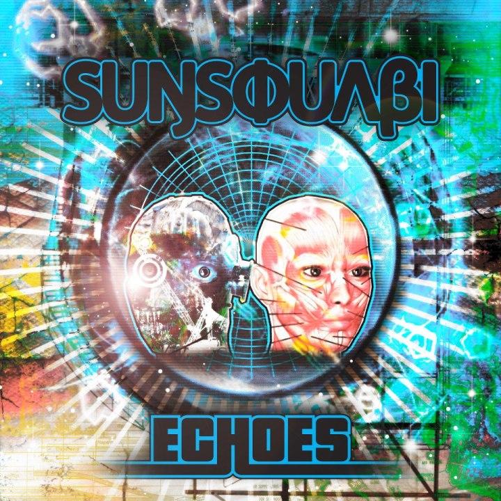 """Sunsquabi """"Echoes""""- Remix EPReview"""