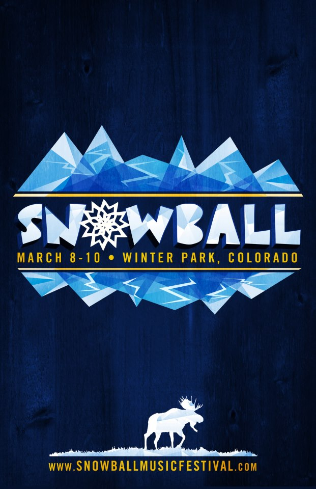 Snowball Music Festival ~ March 8th-10th 2013