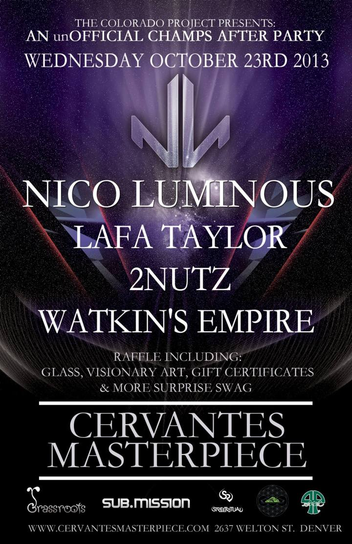 The Colorado Project Presents: Nico Luminous w/ Lafa Tayor, 2Nutz and Watkin's Empire @ Cervantes