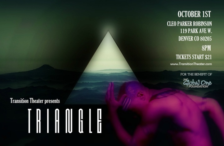 Transition Theater Presents: TRiANGLE – Transcendental Performance Art OCT 1st inDENVER,CO!