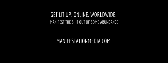 Sign up to have your next event featured on Manifestation Media's blog!