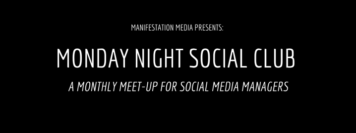 Monday Night Social Club a new monthly meet-up for Social Media Managers in Colorado!