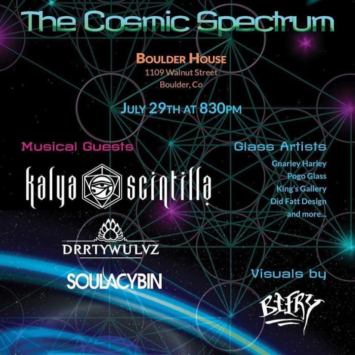 Show of The Week: THE COSMIC SPECTRUM @ Boulder House 7/29/17!