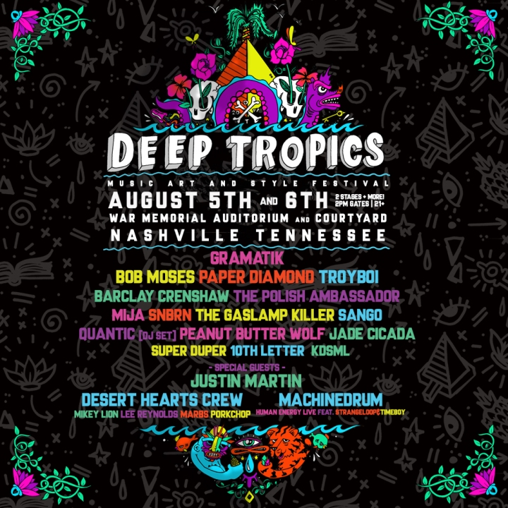 VIP EVENT OF THE WEEK: Deep Tropics Music, Art & Style Festival  in Nashville, TN
