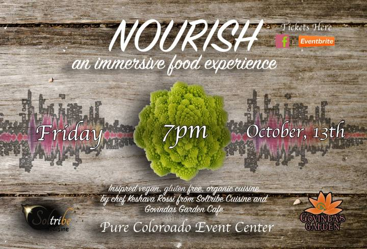 DON'T MISS – Nourish – An Immersive Food Experience NEXT FRIDAY 7pm IN DENVER!