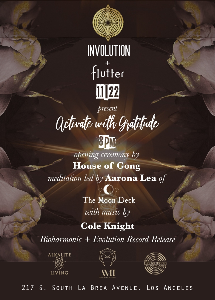 "EVENT SPOTLIGHT: Involution + Flutter present ""Activate with Gratitude"" 11/22/19"