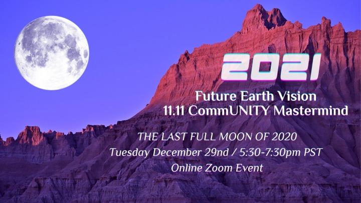 EVENT SPOTLIGHT: 2021 Future Earth Vision 11.11 CommUNITYMastermind
