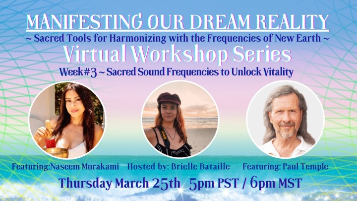 Explore Sacred Sound Frequencies and Unlock Vitality with Naseem Murakami & Paul Temple thisweek!